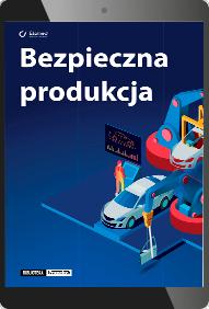 Bezpieczna produkcja (e-book)