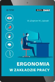 Ergonomia w zakładzie pracy (e-book)