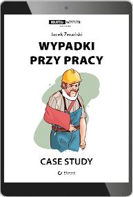 Wypadki przy pracy. Case study (e-book)