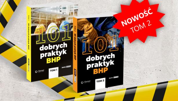 101 dobrych praktyk BHP tom II